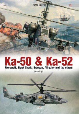 Ka-50 Ka-52: Werewolf, Black Shark, Erdogan, Alligator and the others