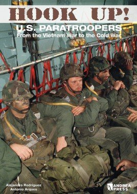 Hook Up! US Paratroopers from the Vietnam War to the Cold War