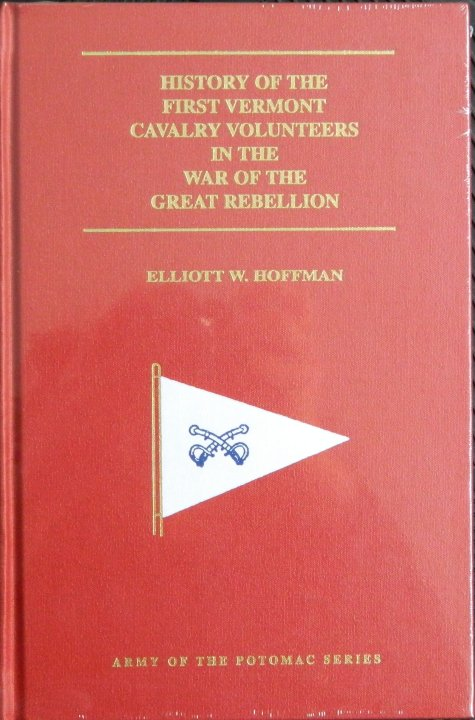 History of the First Vermont Cavalry Volunteers in the War of the Great Rebellion