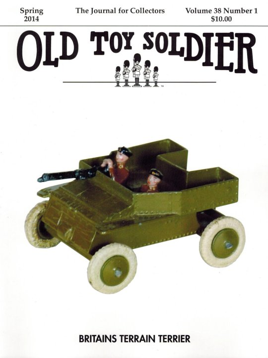 Spring 2014 Old Toy Soldier Magazine Volume 38 Number 1
