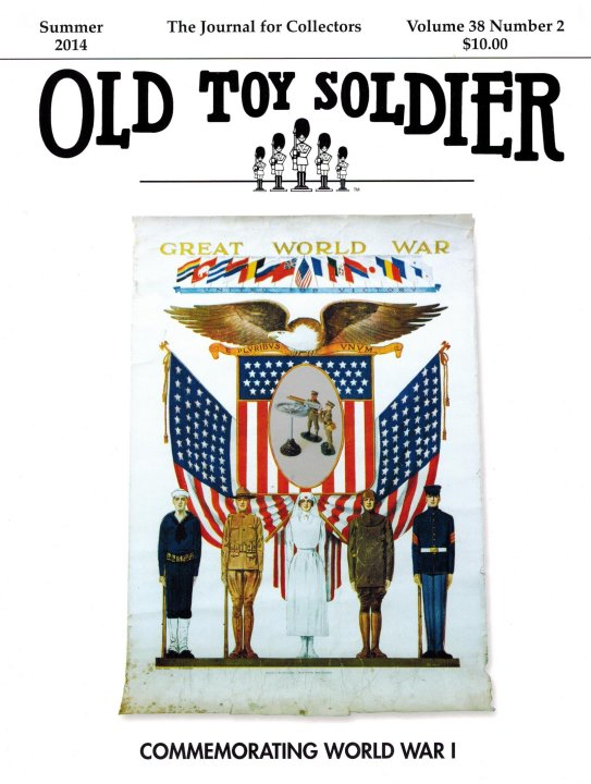 Summer 2014 Old Toy Soldier Magazine Volume 38 Number 2