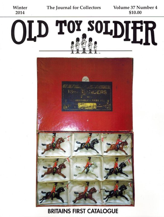 Winter 2014 Old Toy Soldier Magazine Volume 37 Number 4