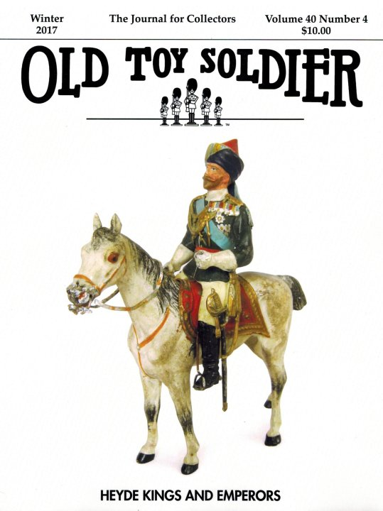 Winter 2017 Old Toy Soldier Magazine Volume 40 Number 4