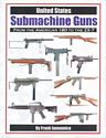 United States Submachine Guns