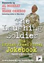 The Laughing Soldier: The British Armed Forces Jokebook