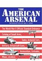 The American Arsenal: The World War II Official Standard Ordnance Catalogue